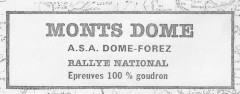 XIIIème Rallye Monts DOME – Monts du Forez 1982 2, 3& 4 Avril 1982 Pierre MENY – Jean-François LIENERE Renault 5 Turbo CévennesGroupe 4 # Abandon :Forfait. Classement :
