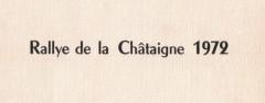 6ème Rallye de la Châtaigne 1972 17-19 NOVEMBRE 1972 Pierre Mény – François MICHEL R8 Gordini #7 165 NA 74 15ème du Classement Général 1°MAISTRE-DUBREUIL /A110 1600S GR4 2°MOUETRON-PIASTRA /A110 1600S GR3 3°SIAL-LOUET / A110 1600 S 15°MENY-MICHEL / RENAULT R8G GR5 Bibliographie : Reportage photos Adolphe CONRATH Collection P. Mény