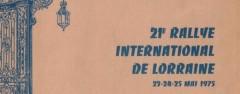 XXIème Rallye International de Lorraine 1975 Super 8 Hervé COLOMBO : Merci ! Fiche technique : 21ème édition les vendredi 23, samedi 24 et dimanche 25 mai 1975. Organisée par l'ASAC Lorrain 49, Place de la Carrière B.P. 306 54000 Nancy Tél. : 28/24.52.41. Ouvert aux groupes 1 à 5, comptant avec coefficient 6. Parcours long de 878 km (554 de laison et 324 de spéciales), avec 21 épreuves chronométrées : Les Verrières (spéciales n°1 & 21) : 13 km La Chapelle aux bois (n°2) : 13 km Forêt d'Hérival-les-Etangs (n°3, 9 & 15) : 33 km Saut de l'Oignon […]